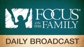 Focus on the Family Podcast