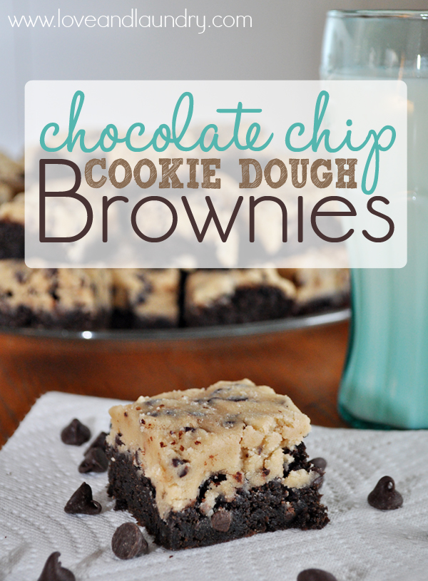 Chocolate Chip Cookie Dough Brownies from www.loveandlaundry.com These ...