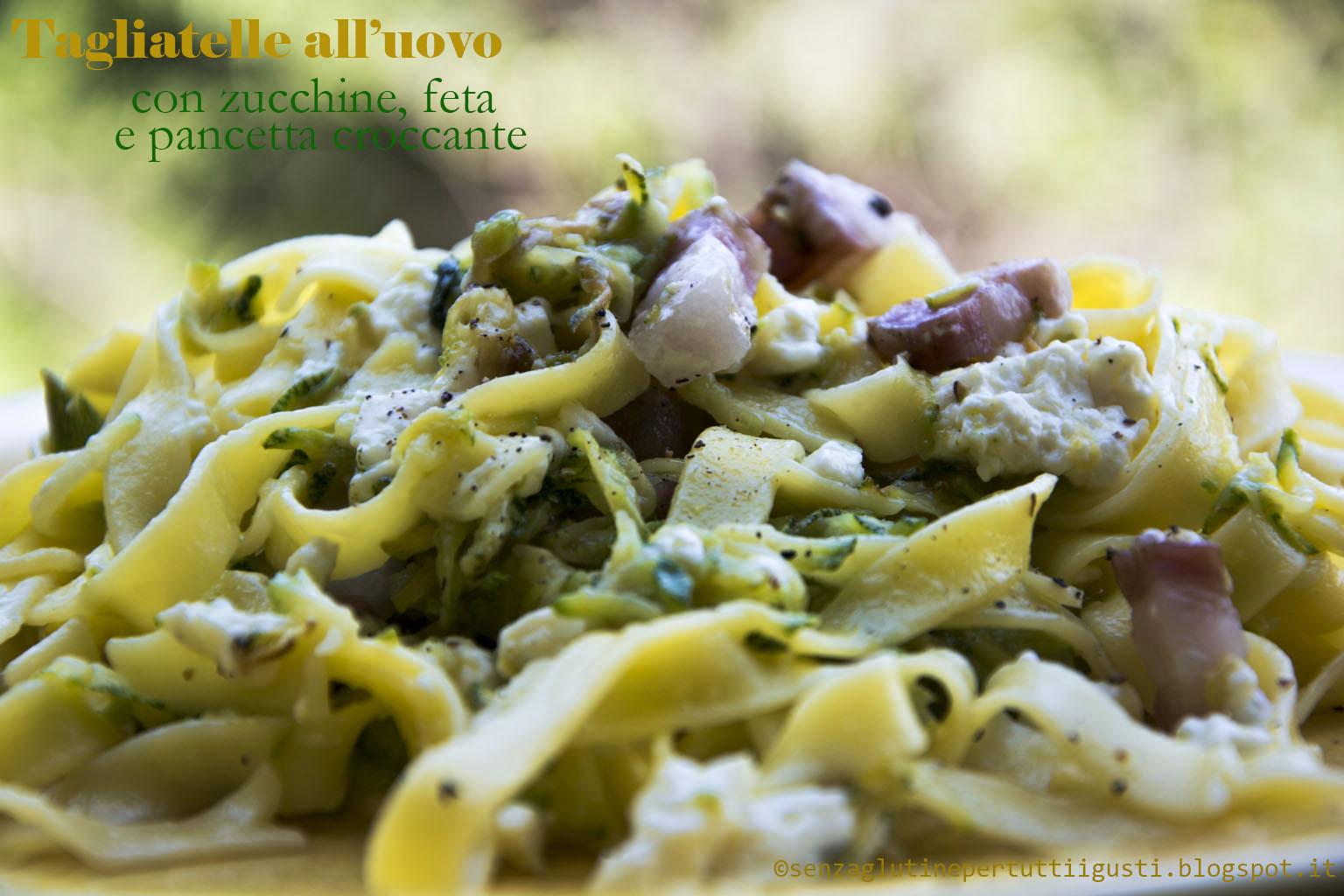tagliatelle all'uovo con zucchine, feta e pancetta croccante