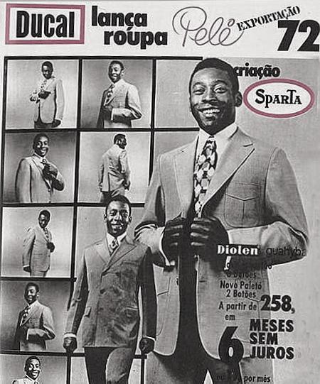 Propaganda dos anos 70, onde a Ducal apresentou a Moda Pelé, com uma linha de ternos.