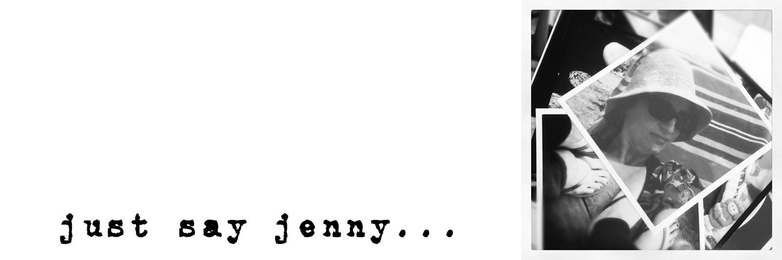 Just Say Jenny