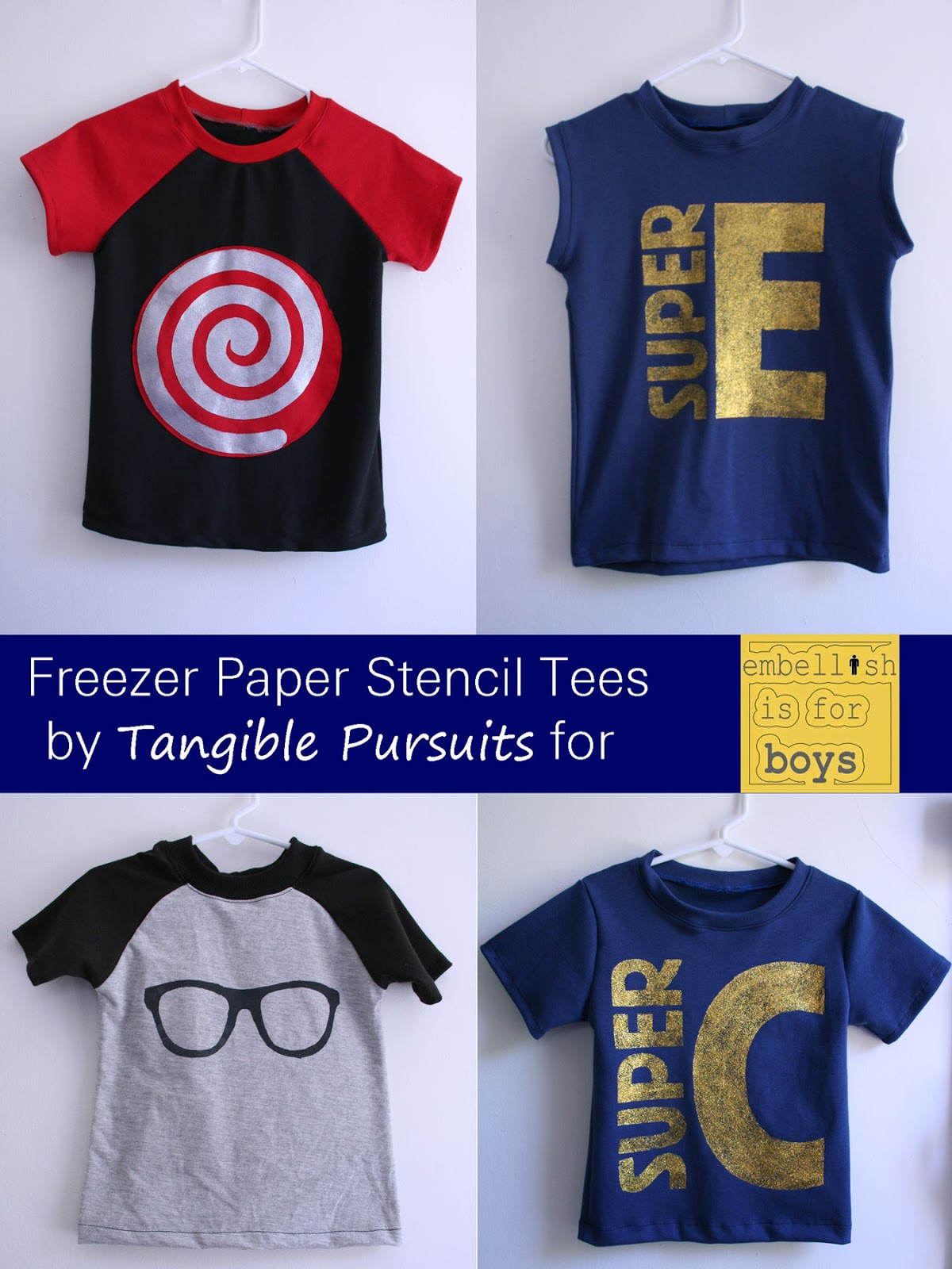 Freezer Paper Stencil Tees by Tangible Pursuits for Embellish is for Boys