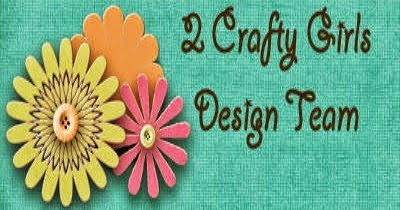 DT 2 Crafty Girls