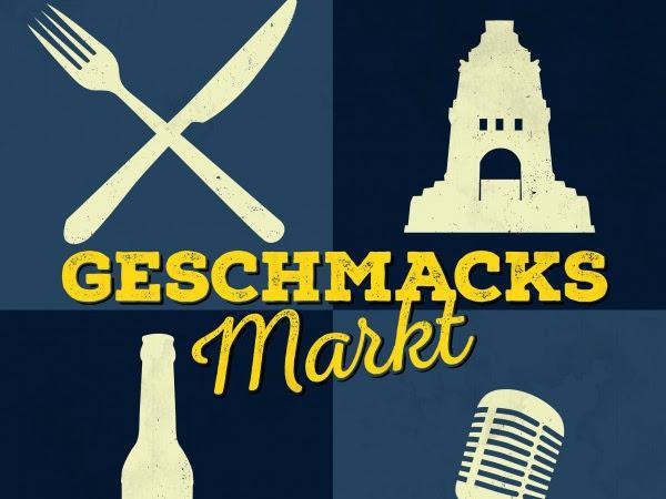 [Zu Gast bei...] Geschmacksmarkt Leipzig