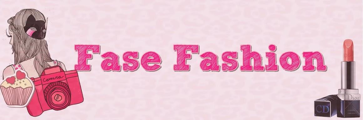 Fase Fashion! *-*