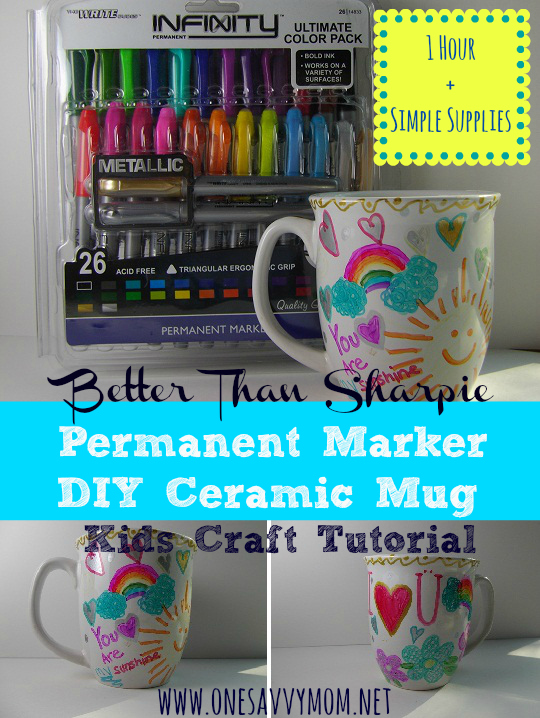 Better Than Sharpie - Permanent Marker DIY Ceramic Mugs - Kids Craft Tutorial & One Savvy Mom ™ | NYC Area Mom Blog: Better Than Sharpie - Permanent ...