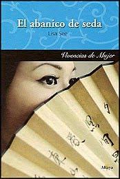 novela El abanico de seda escritora Lisa See