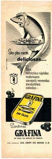 Propaganda das sardinhas Grã-Fina produzidas pela Swift, nos anos 60.
