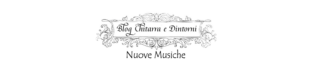 Blog Chitarra e Dintorni Nuove Musiche