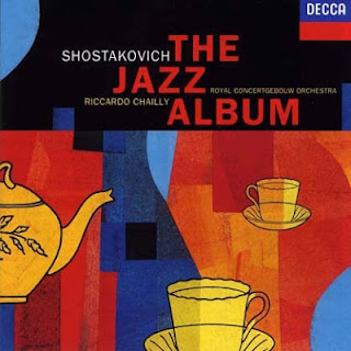 Dmitri Shostakovich Jazz Suites Riccardo Chailly Royal Concertgebouw Orchestra