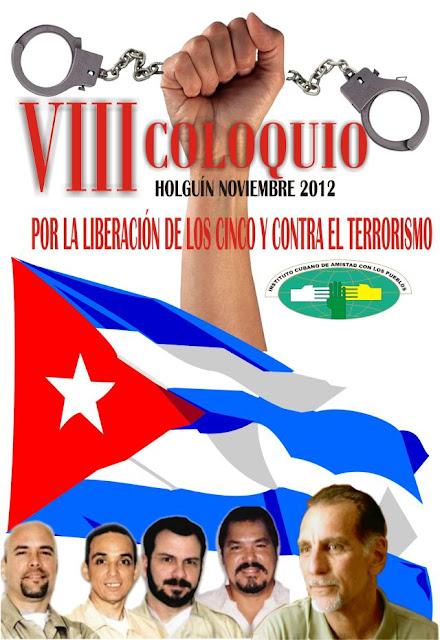 8º Colóquio pela libertação dos 5 heróis cubanos
