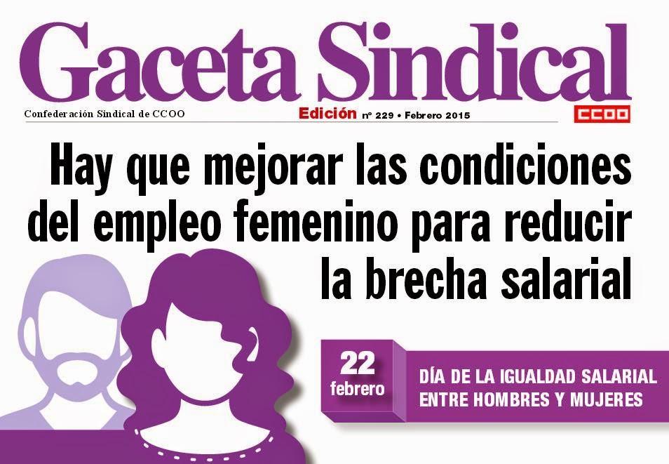 http://www.ccoo.es/comunes/recursos/1/pub146043_Gaceta_Sindical_n_229__22_de_febrero_Dia_de_la_igualdad_salarial_entre_hombres_y_mujeres.pdf