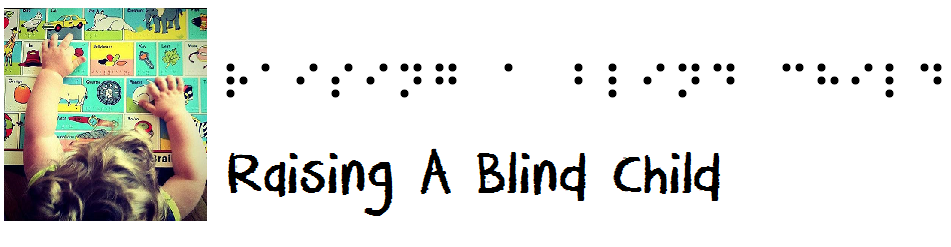 Raising A Blind Child