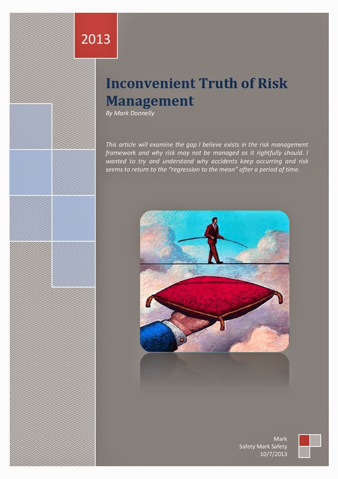 Inconvenient truth of Risk Management
