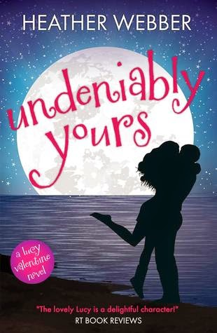 Cover to Undeniably Yours by Heather Webber