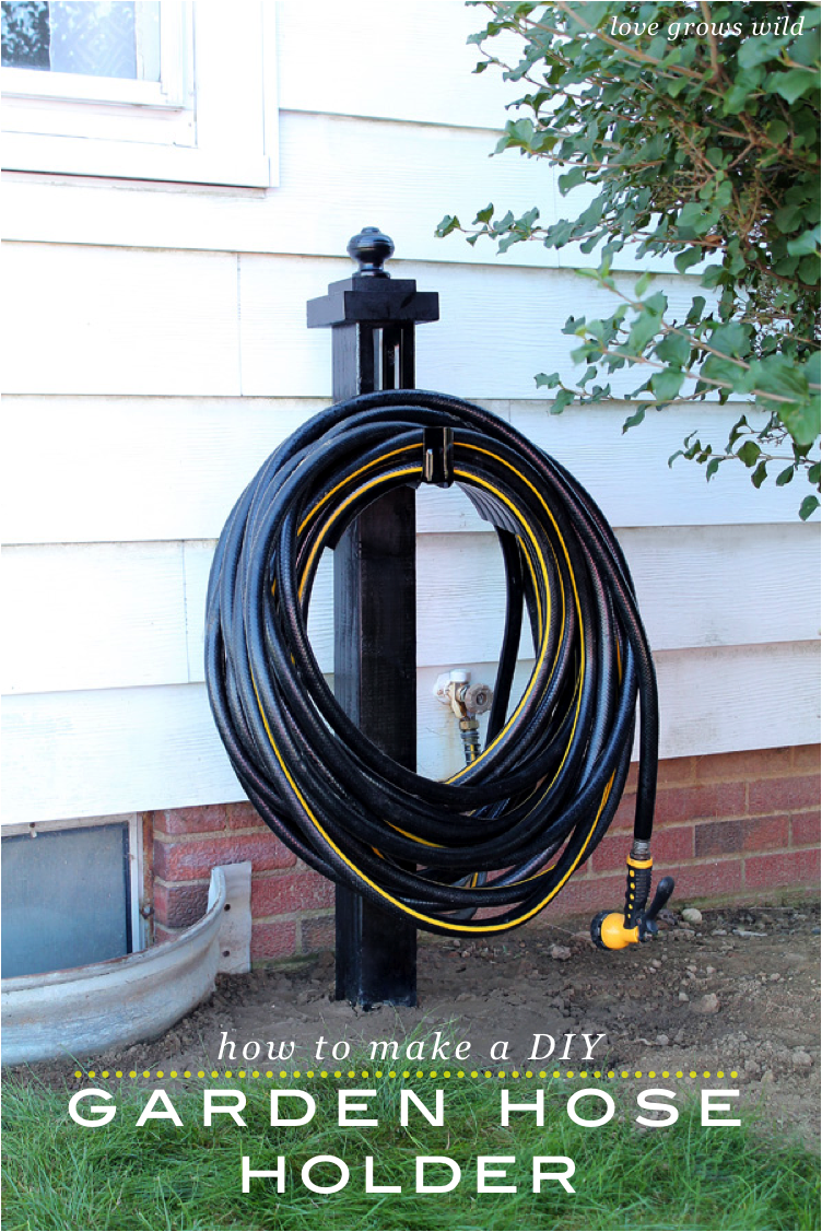 DIY Garden Hose Holder Love Grows Wild