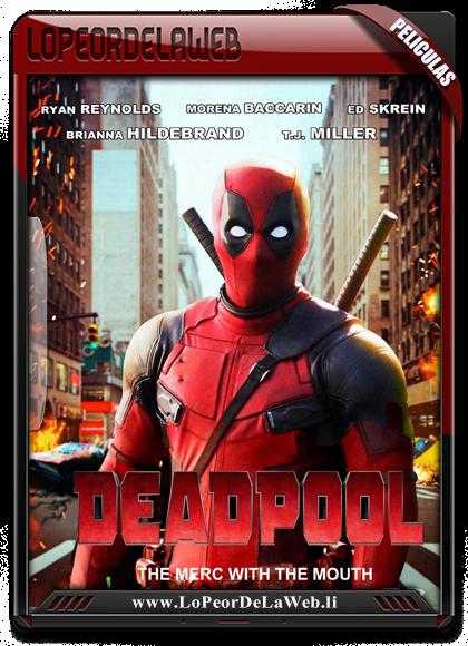 Deadpool - 720 - Latino (2016) [Mega]