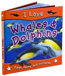 I Love Whales & Dolphins