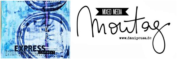 Mixed Media Montag | 3 Wege gegen die Angst vor der weißen Seite | www.danipeuss.de