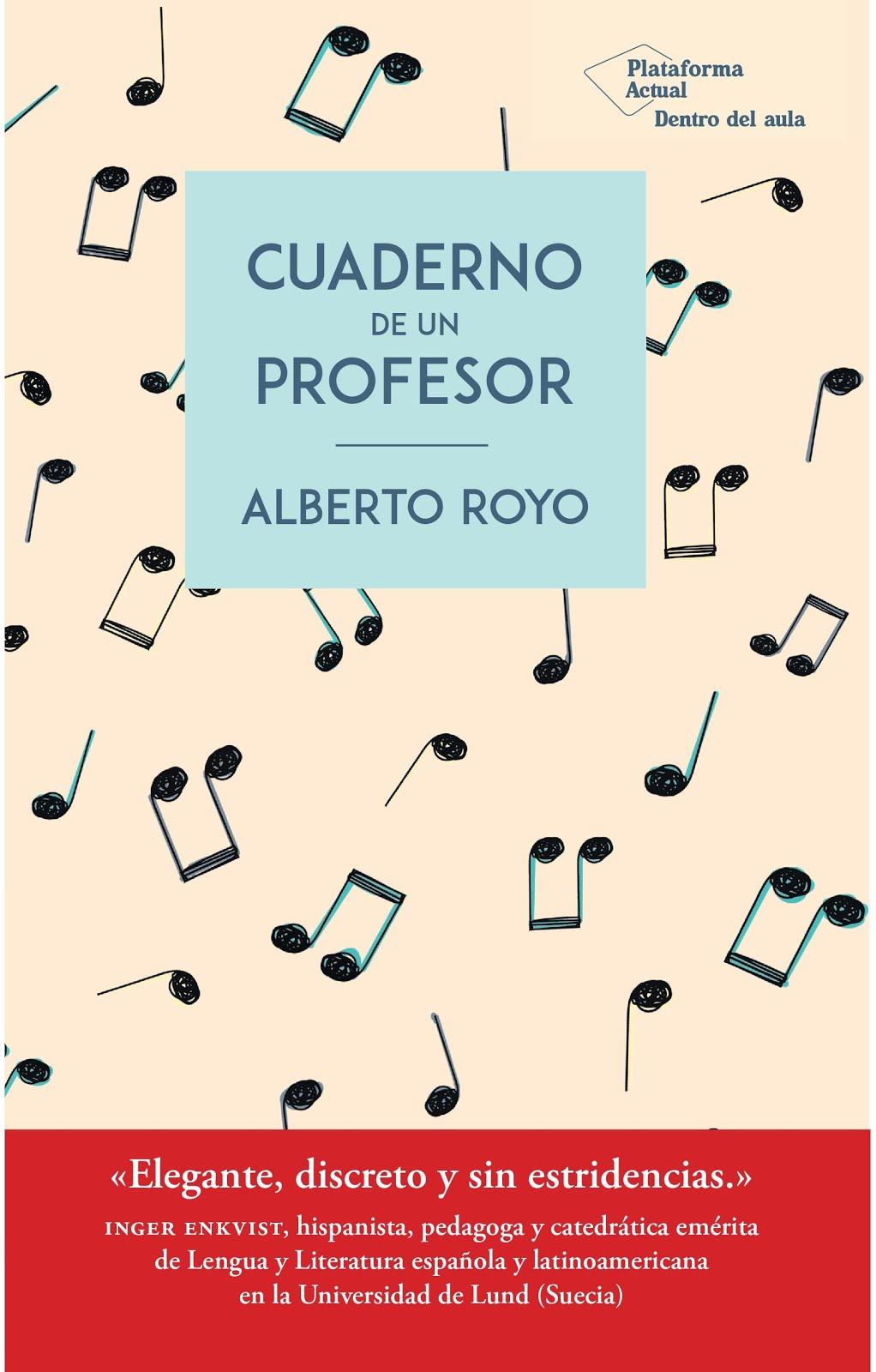 Cuaderno de un profesor (Plataforma. 2019)
