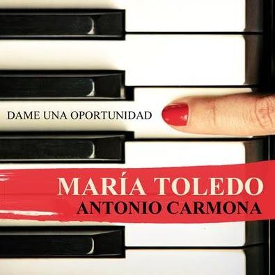 María Toledo y Antonio Carmona - Dame Una Oportunidad