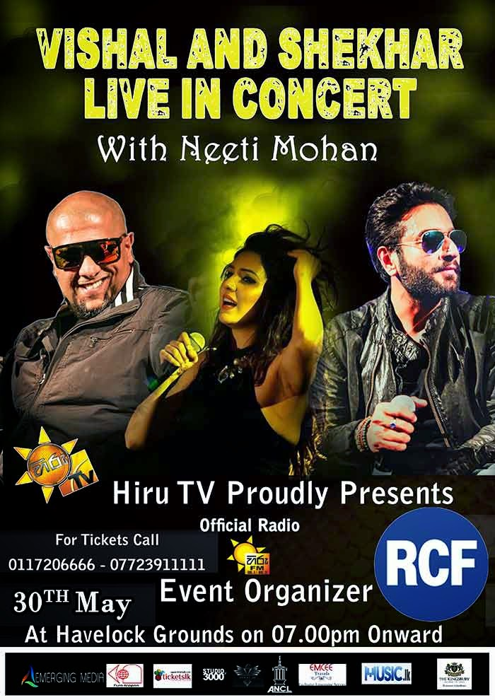 Vishal and Shekhar Live in Concert with Neeti Mohan 30th of May at Havelock Grounds 8 pm onwards
