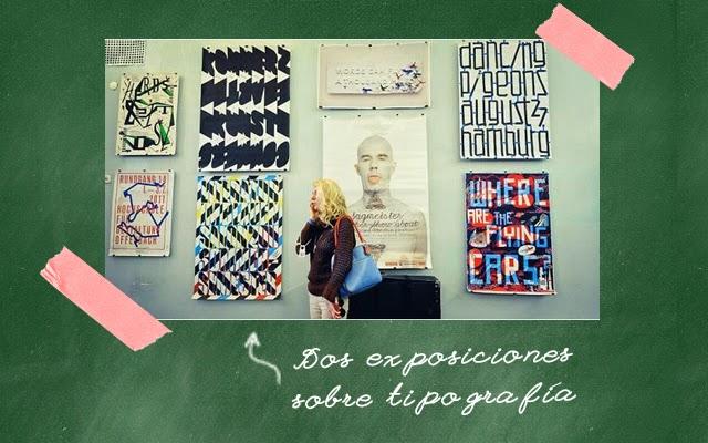 Dos exposiciones sobre tipografía