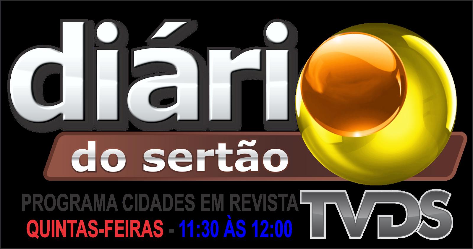 TODAS  AS QUINTAS FEIRAS  DE  11 30  AS  12 HORAS TV DIÁRIO DO SERTÃO