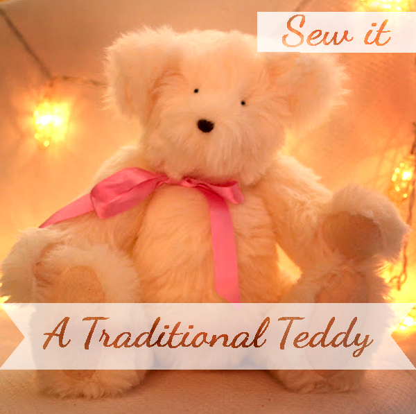 sew yourself a traditional teddy bear
