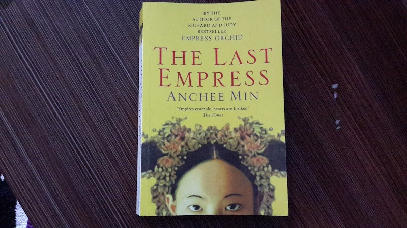The Last Empress by Anchee Min