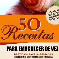 Dicas de 50 Receitas Para Emagrecer De Vez