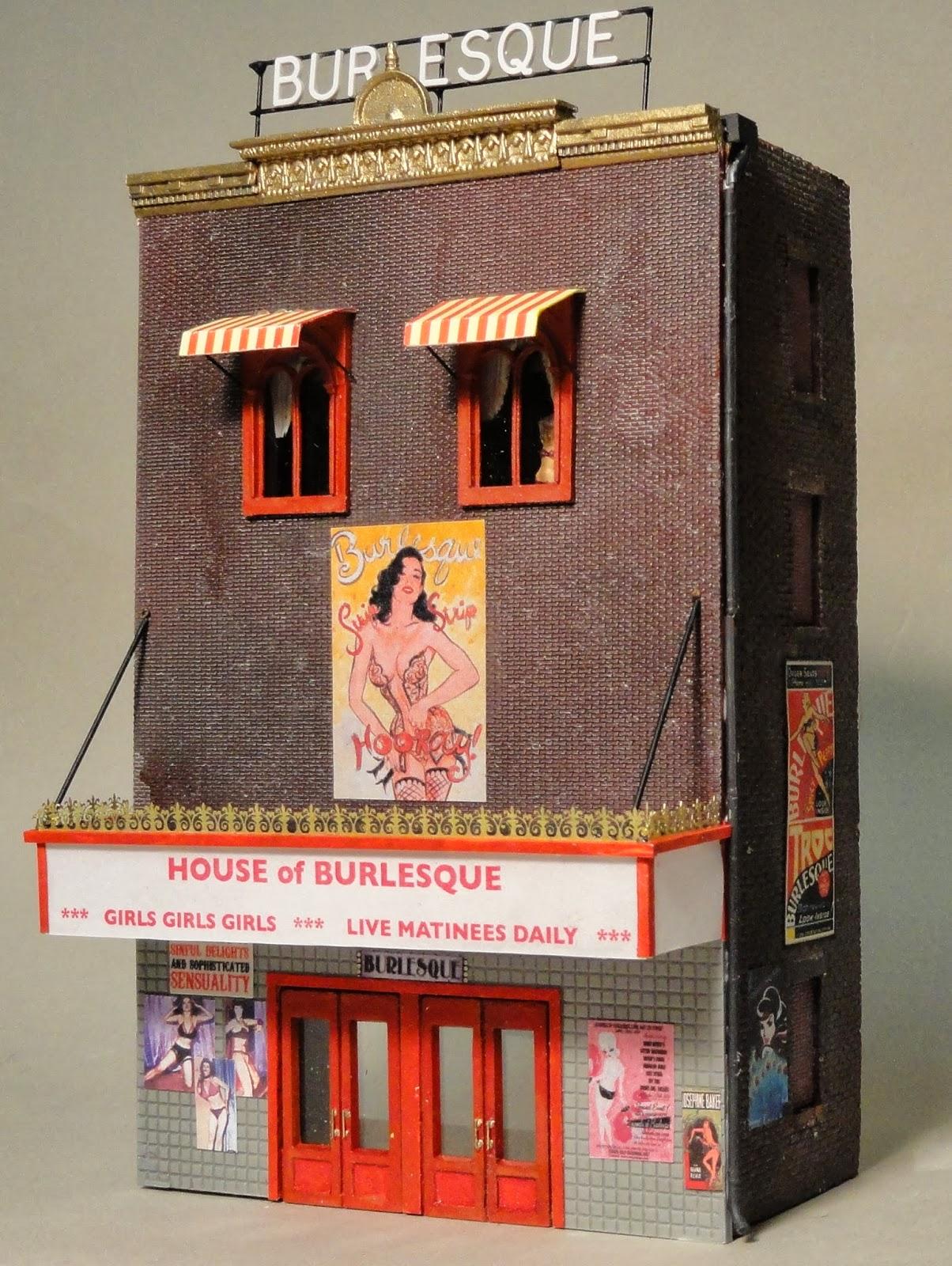 Model Railroad Minutiae Burlesque House For My City