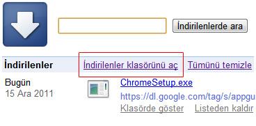 Google chrome indirilenlere nasıl bakılır