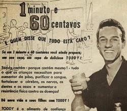 Propaganda do Toddy nos anos 60 que apresentava um produto eficaz para qualidade da saúde.