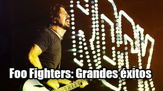 foo fighters grandes exitos