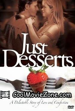 Just Desserts (2004)