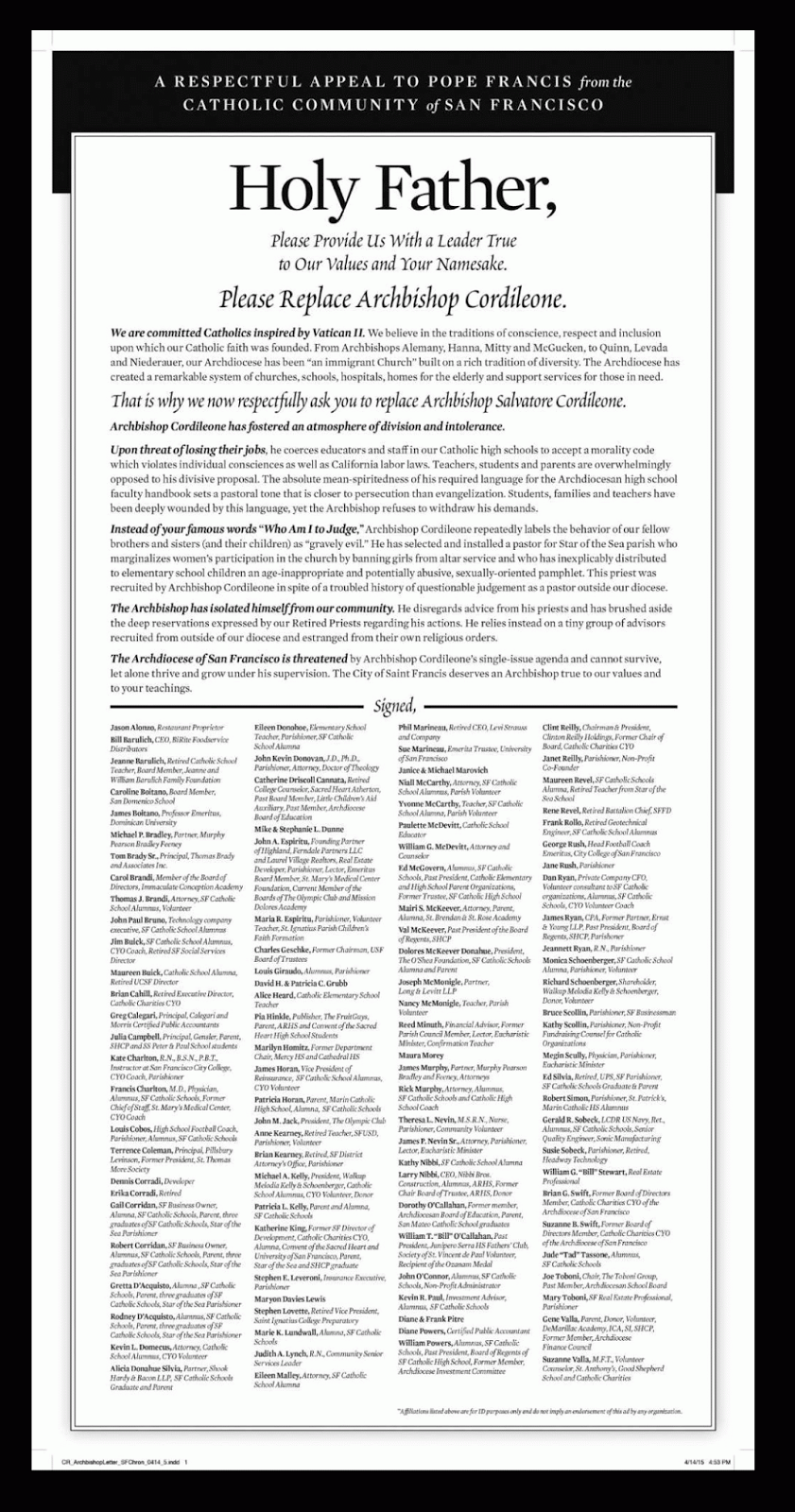 """San Francisco Chronicle Ad 4-15-2015 calling on Pope Francis to replace Archbishop Salvatore Cordileone. It says """"The Archdiocese of San Francisco  is threatened by Archbishop Cordileone's single-issue agenda and cannot survive, let alone thrive and grow under his supervision. The city of Saint Francis deserves an Archbishop true to our values and to your teachings."""""""