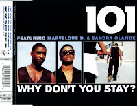 101 Featuring Marvelous D. & Sandra Olajide – Why Don\'t You Stay (CDM) (1998)