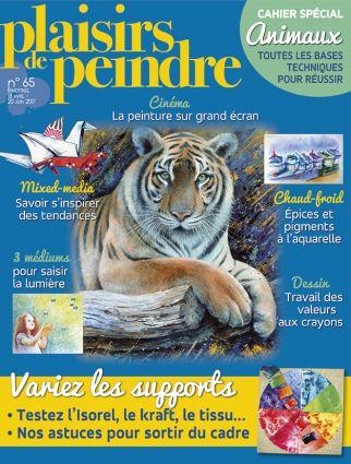 Ma dernière parution : Plaisirs de Peindre n°65 (mai/juin 2017)