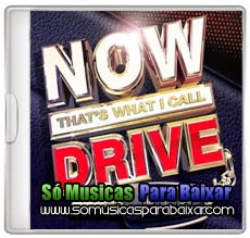 musicas%2Bpara%2Bbaixar CD NOW That's What I Call Drive (2014)