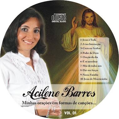 PRIMEIRO CD  DE ACILENE BARROS ADQUIRA O SEU TAMBEM!