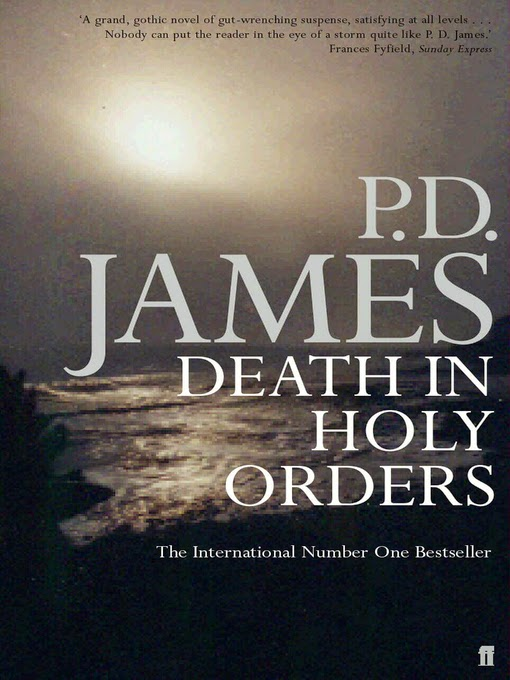 Death in Holy Orders (Published in 2001) - Authored by P D James - 11th book of Adam Dalgliesh