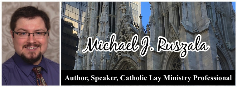 Michael J. Ruszala - Catholic Author, Speaker, Evangelist, and Musician