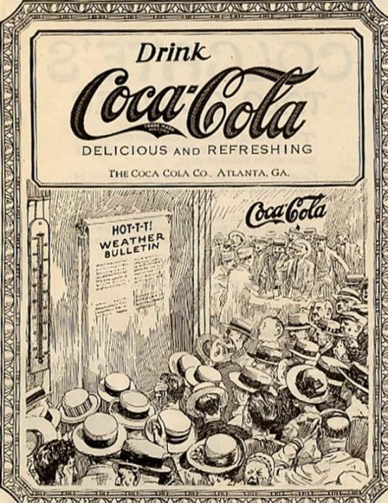 Propaganda da Coca-Cola veiculada em 1900. Produto com foco no frescor diante os dias quentes.