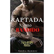 RAPTADA PELO BANDIDO