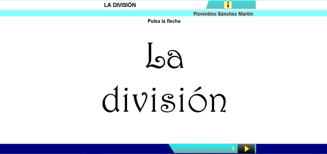 http://cplosangeles.juntaextremadura.net/web/edilim/curso_3/matematicas/division01_3/division01_3.html