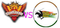 Watch IPL 6 T20 2013 Cricket Live Streaming Video Score HD (Indian Premier League) 3rd match: Sunrisers Hyderabad vs Pune Warriors Twenty 20 At Hyderabad (Deccan) In India.