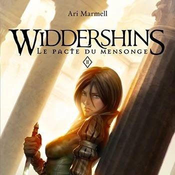 Widdershins, tome 2 : Le Pacte du mensonge de Ari Marmell
