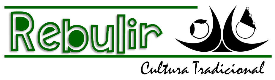 REBULIR Cultura Tradicional