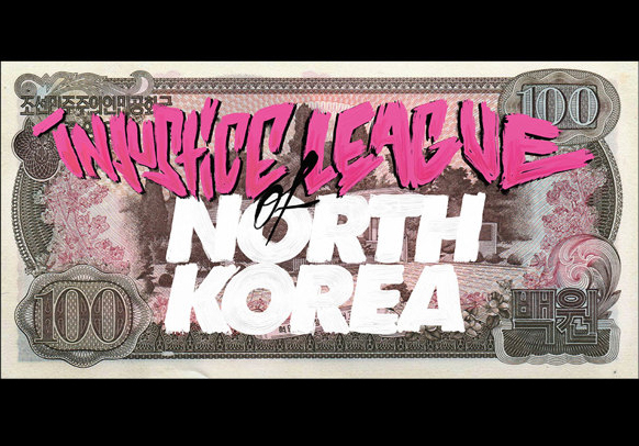 The Injustice League of North Korea